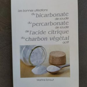 Livre Bon usage du bicarbonate, percabonate, acide citrique Marie en Vrac épicerie ambulante vrac et local